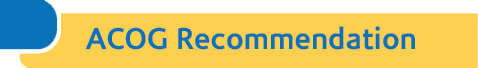 acog recommendation