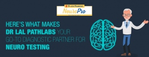 Lal PathLabs - Neuro Testing