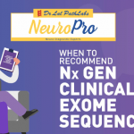 When To Recommend Nx Gen Clinical Exome Sequencing?